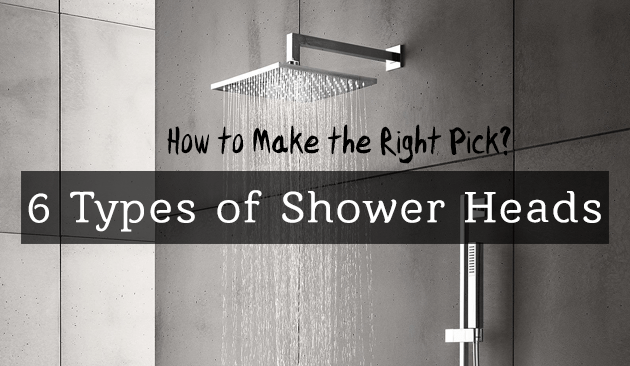 6 Types Of Shower Heads And How To Find Your Best Match