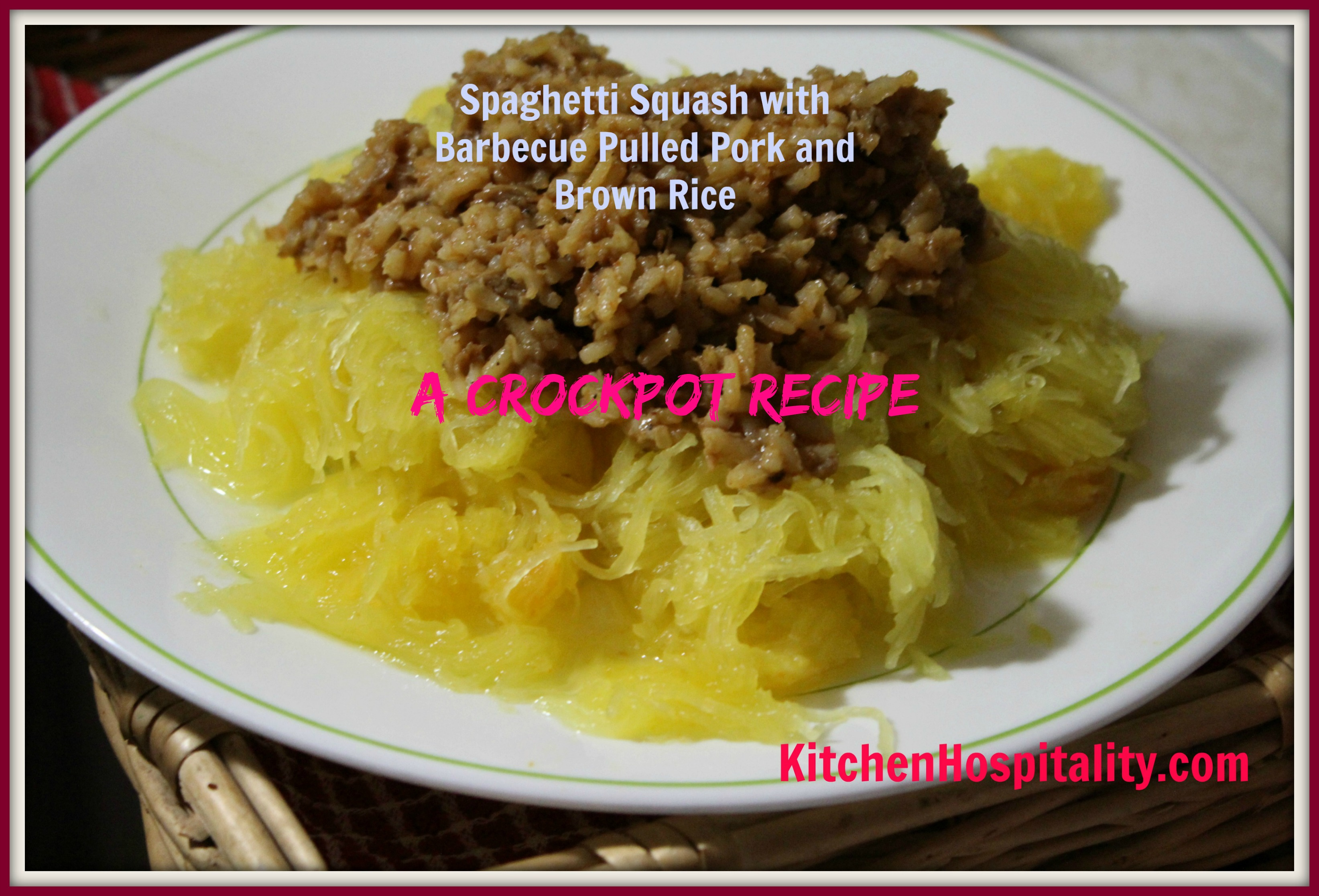 Spaghetti Squash with Barbecue Pulled Pork and Brown Rice