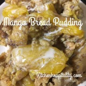bread pudding with mangoes