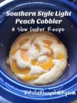 peach cobbler, slow cooker