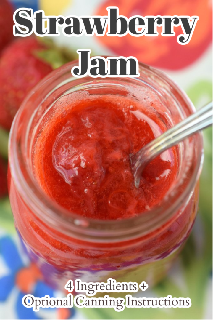 Strawberry Jam (+ Optional Canning Instructions) - Delicious homemade jam made with just 4 simple ingredients. This classic recipe can either be canned or immediately used! Strawberry Jam Recipe | Canning Recipe | Homemade Jam Recipe