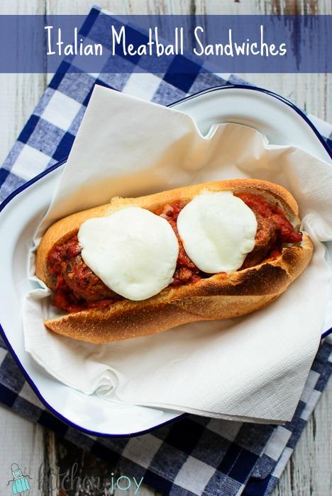 Italian Meatball Sandwiches - Kitchen Joy