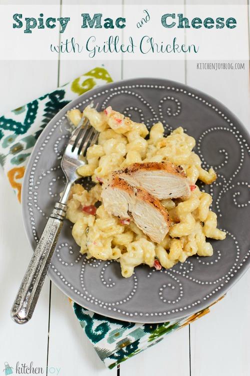 Spicy Mac & Cheese with Grilled Chicken - Kitchen Joy