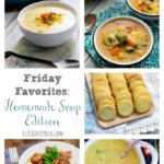 Friday Favorites: Homemade Soup Edition