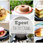 Foodie Field Trip: Walt Disney World Epcot Pastry Crawl