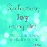 Reclaiming Joy in My Home