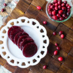 Homemade Jellied Cranberry Sauce + Giving Thanks