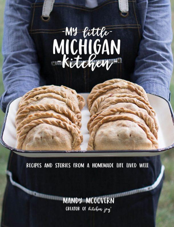 my little michigan kitchen, michigan cookbook, cookbook preorder,