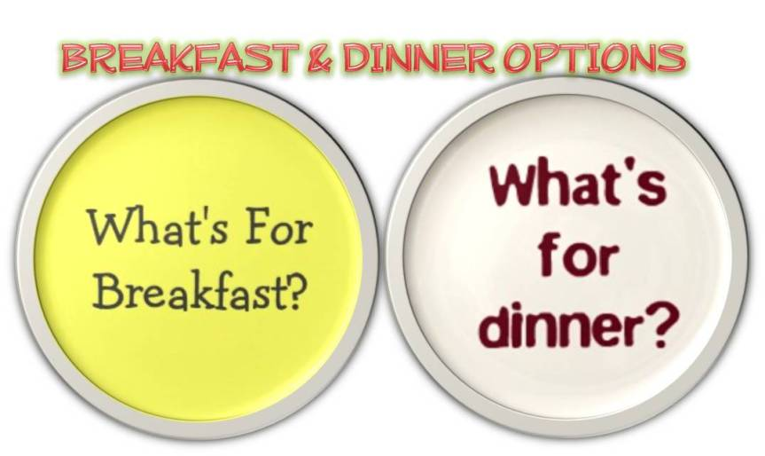 BREAKFAST & DINNER OPTIONS|TIFFIN RECIPES