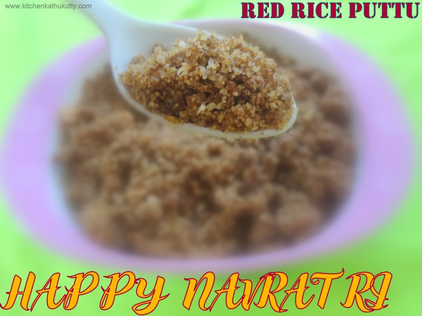 Red Rice Puttu|Sigappu Arisi Puttu