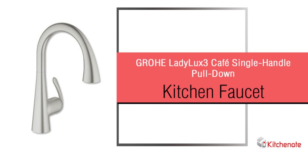 GROHE LadyLux3 Cafe Single-Handle Pull-Down