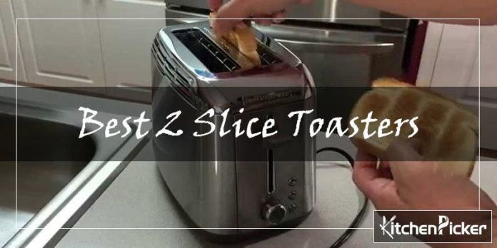 Best 2 Slice Toasters Review In 2021 Best For Test Kitchenpicker