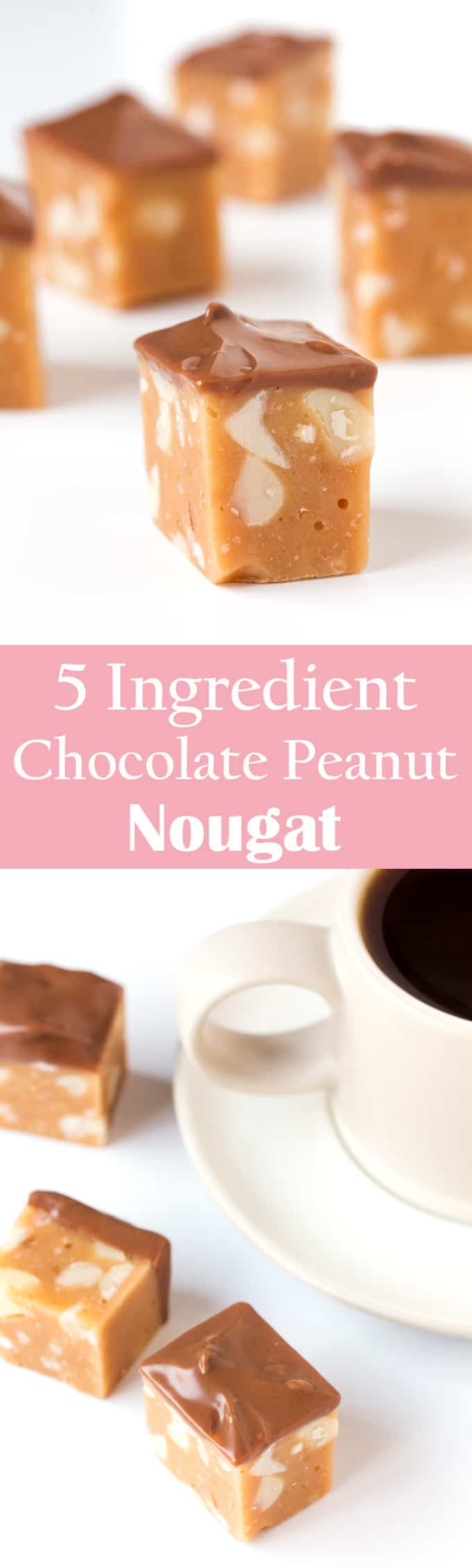 5-Ingredient chocolate Peanut Nougat - no baking, whisking or thermometers needed. Just melt, mix, cool, cut and dip. Sweet, chewy and delicious!