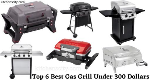 Best Gas Grill Under 300 Dollars