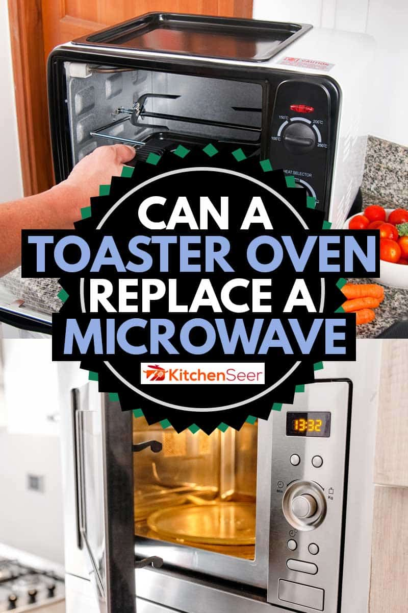 can a toaster oven replace a microwave