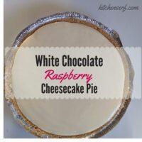 Incredible, Effortless White Chocolate Raspberry Cheesecake Pie