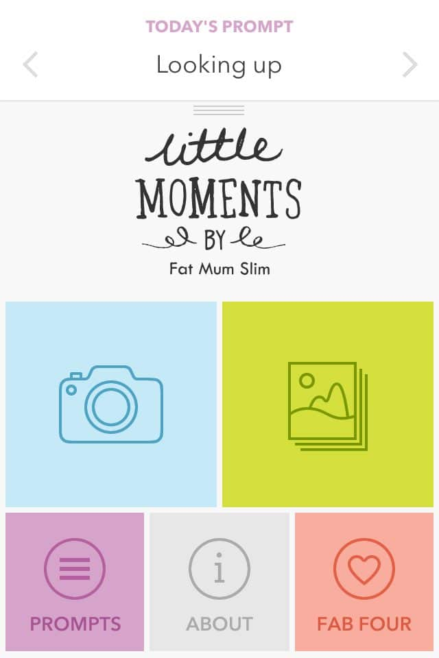 Fat Mum Slim created the Little Moments App to make it easier to participate in her #FMS Photo a Day challenge.
