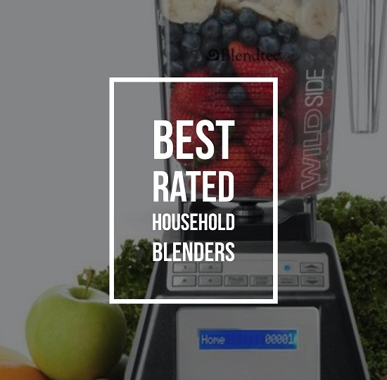 Best Rated Household Blenders