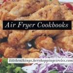Air Fryer Cookbooks – Great Air Fryer Recipes