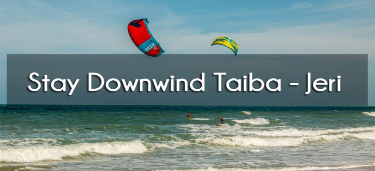 stay downwind Taiba Jericoacoara