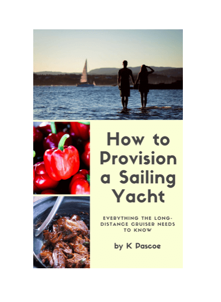 How to Provision a Sailing Yacht