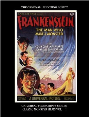 Universal Filmscripts Series - Frankenstein