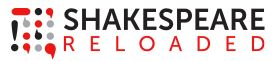 "A square logo consisting of various pieces of punctuation in red, gray, and black. The text besides it reads ""SHAKESPEARE RELOADED"". THe first word in bold black text, the second in a thinner, red font."