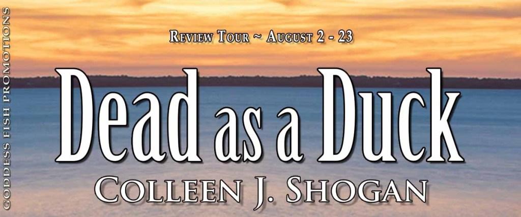 Goddess Fish tour banner for Dead as a Duck by Colleen J. Shogan
