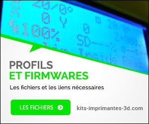 Profils et firmwares imprimantes-3d