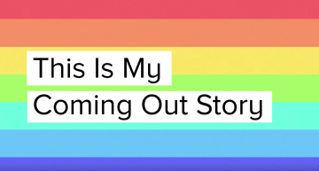 This Is My Coming Out Story