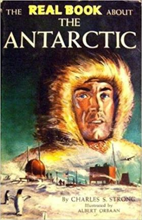The real book about the antarctic - charlse s strong