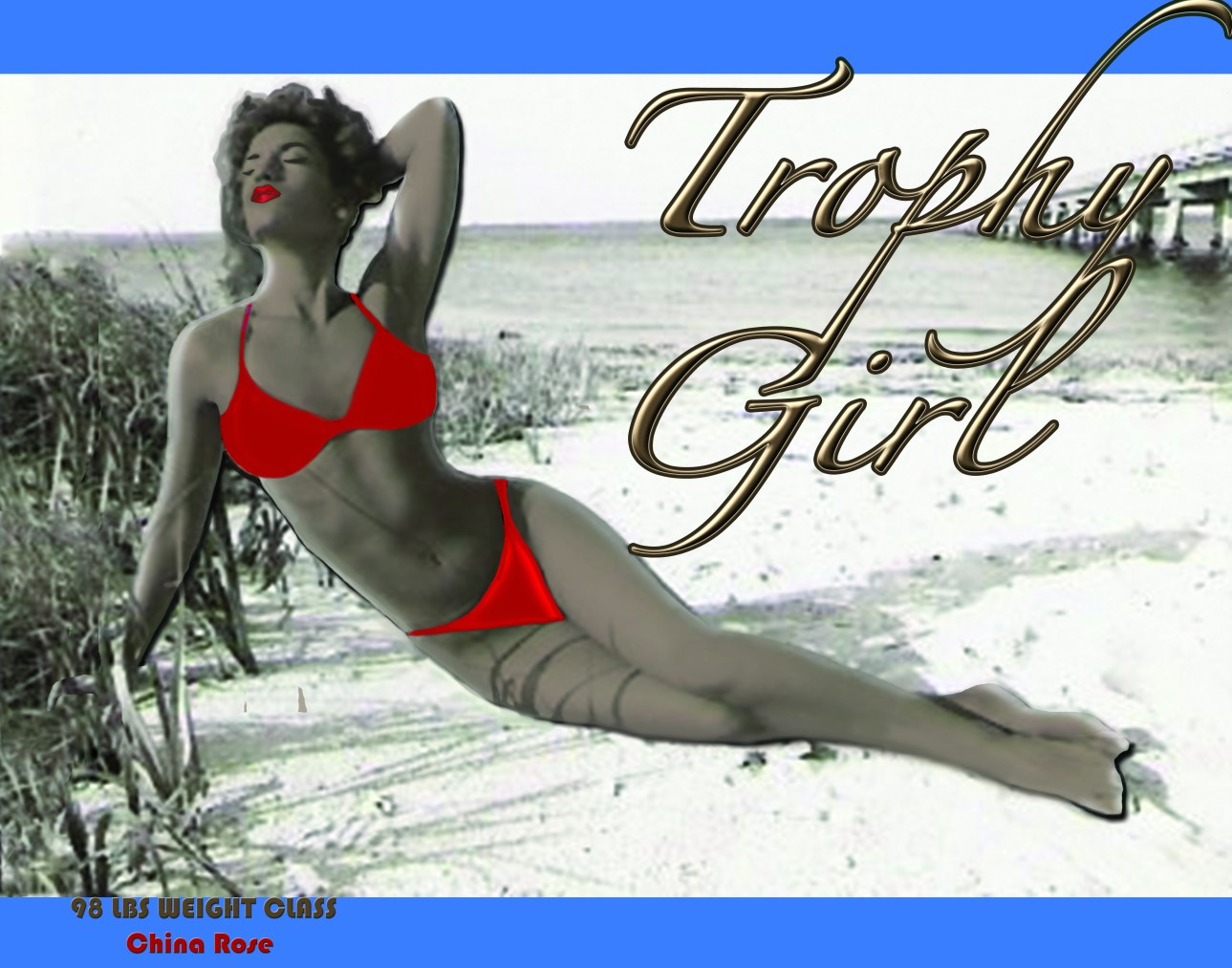 Trophy Girl | China Rose