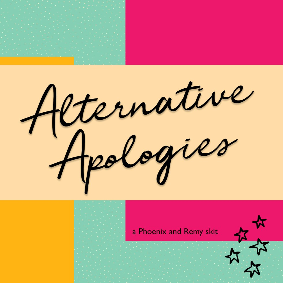 Alternative Apologies
