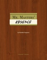 Mr. Masters' Absence