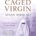 Hirsi Ali, Ayaan: The Caged Virgin