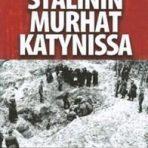 Johnsson, Peter: Stalinin murhat Katynissa