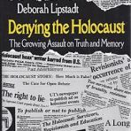 Lipstadt, Deborah: Denying the Holocaust