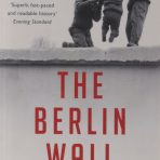 Taylor, Frederick: The Berlin Wall