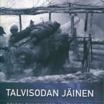Tiilikainen, Heikki: Talvisodan jäinen loppunäytös