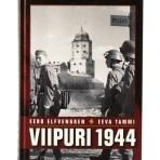 Elfvengren & Tammi: Viipuri 1944
