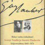 Flaubert & Sand: Rakas vanha trubaduuri