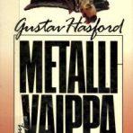 Hasford, Gustav: Metallivaippa