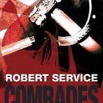 Service, Robert: Comrades