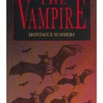 Summers, Montague: The Vampire
