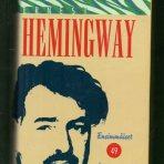 Hemingway, Ernest: Ensimmäiset 49 kertomusta