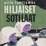 Lauttamus, Niilo: Hiljaiset sotilaat