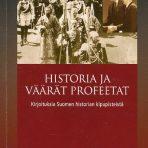 Häikiö, Martti: Historia ja väärät profeetat