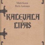 Kuusi, Matti & Anttonen, Pertti: Kalevala-lipas