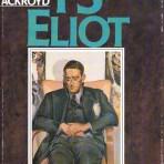 Ackroyd, Peter: T. S. Eliot