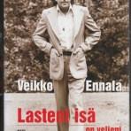 Ennala, Veikko: Lasteni isä on veljeni ja muita lehtikirjoituksia